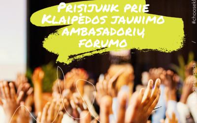 Naujas būdas jaunimui pasisakyti – Klaipėdos jaunimo ambasadorių forumas
